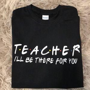 Tops - New! Friends themed Teacher Graphic tee